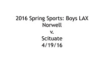 Spring 2016: Boys LAX- Norwell v. Scituate; 4/19/16