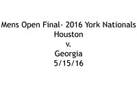 Houston Vs. Georgia: Mens Open Final- 5/15/16